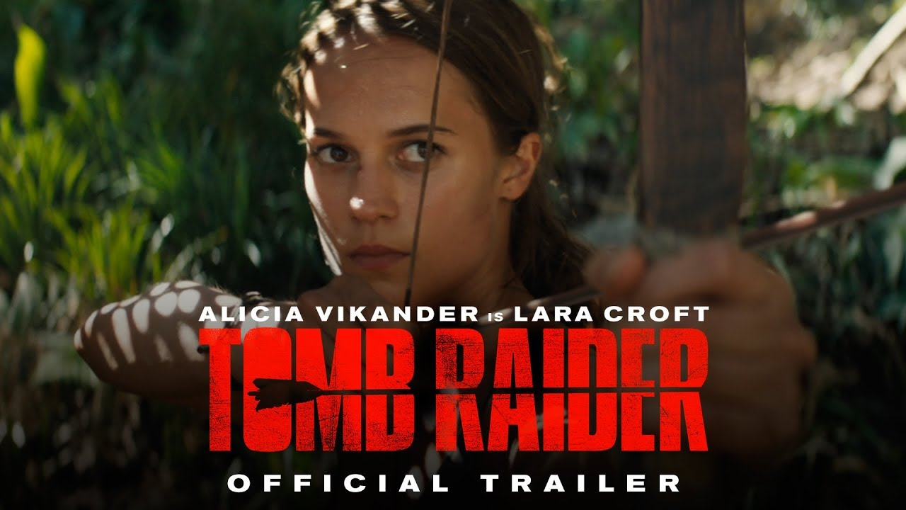 A photo of TOMB RAIDER - Official Trailer #1