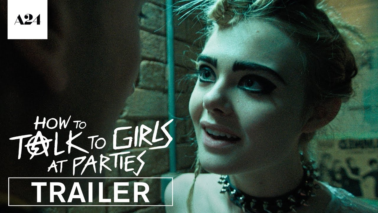 A photo of How To Talk To Girls At Parties | Official Trailer HD | A24